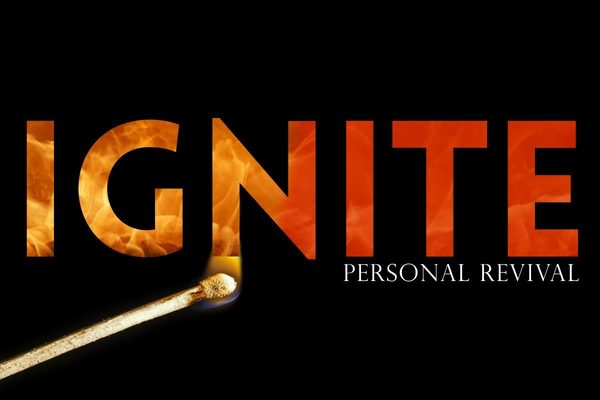 Ignite: Personal Revival