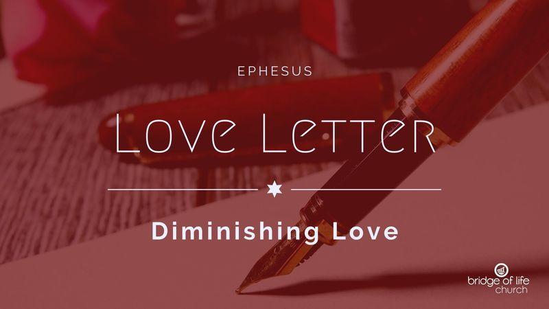 Love Letter: Diminishing Love