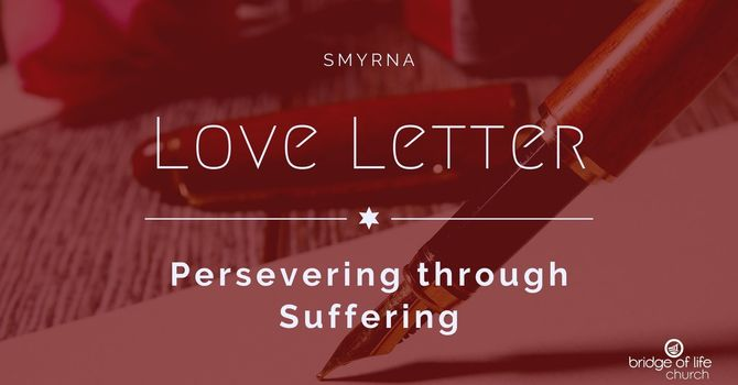 Love Letter: Persevering Through Suffering