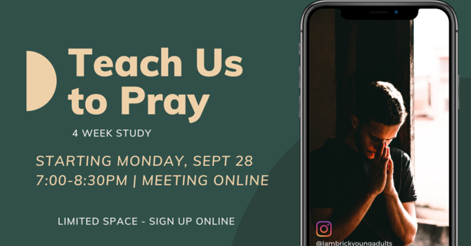 Young Adults / Teach Us To Pray
