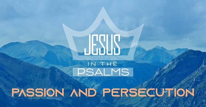 Passion and Persecution