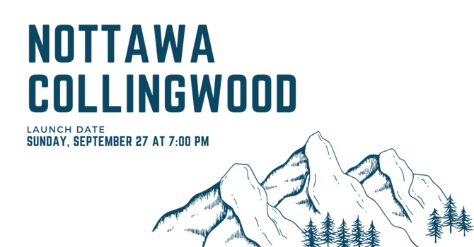 Nottawa/Collingwood Campus Launch!