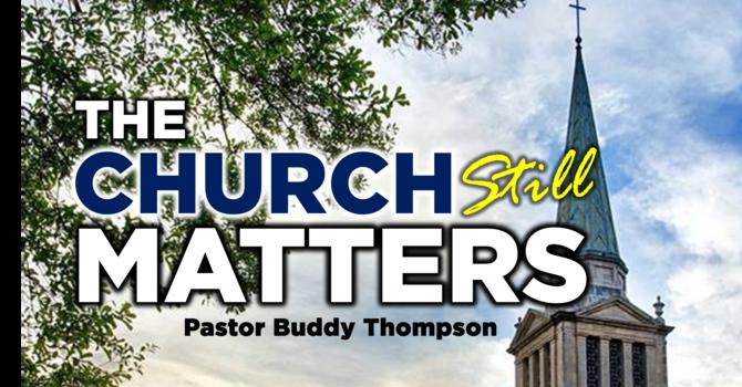 The Church Still Matters