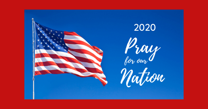 2020 Pray for our Nation