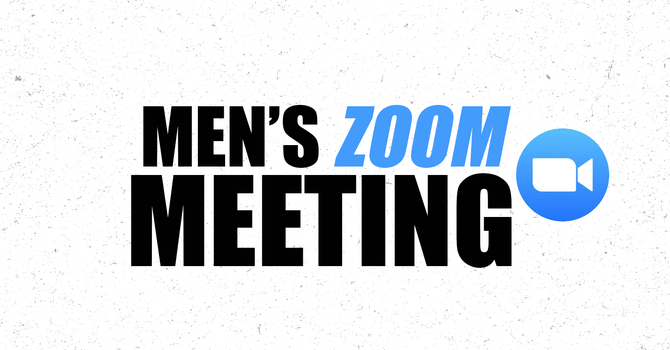 Men's Zoom Meeting  image