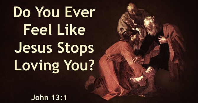 Do You Ever Feel Like Jesus Stops Loving You? image