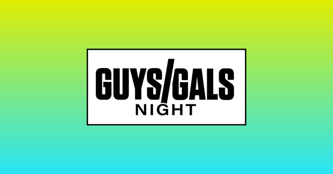 Guys' and Gals' Night