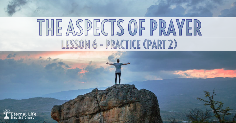 The Aspects of Prayer #6