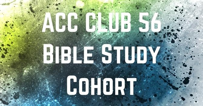 Club 56 Bible Study Cohort