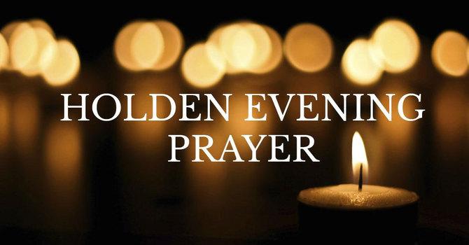 Holden Evening Prayer