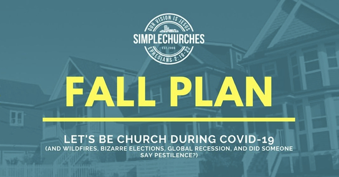 Fall Plan for SimpleChurches