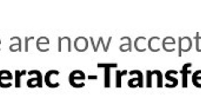 Now offering e-transfers as a payment option! image