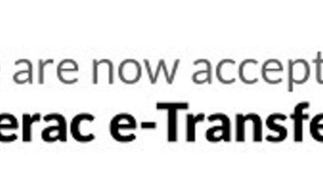 Now offering e-transfers as a payment option!