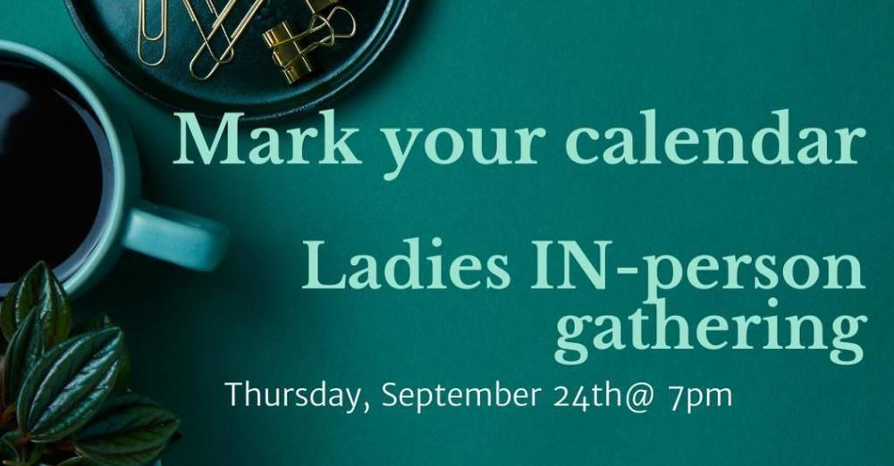 Ladies Gathering!