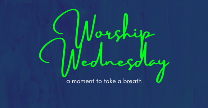 Worship Wednesday | A Prayer for Justice image