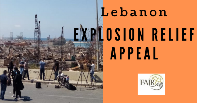 FAIR's Lebanon Explosion Relief Update