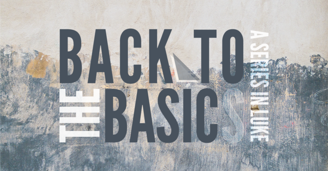 Back To The Basic - Week 2