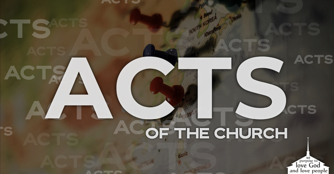 Acts of the Church - Intro