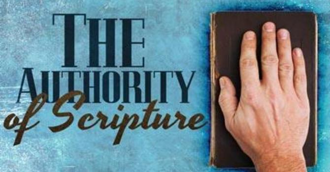 The Authority of Scripture - Part 4