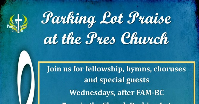 Parking Lot Praise at the Pres