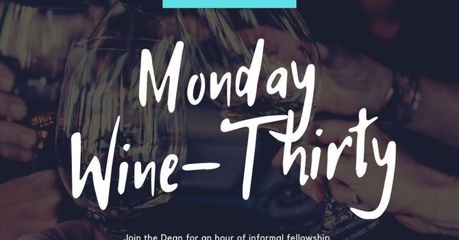 Monday Wine-Thirty