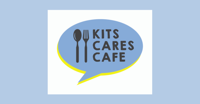 Latest Newsletter and Update from Kits Cares Cafe image