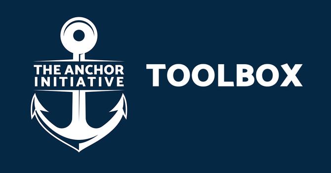Anchor Initiative Toolbox