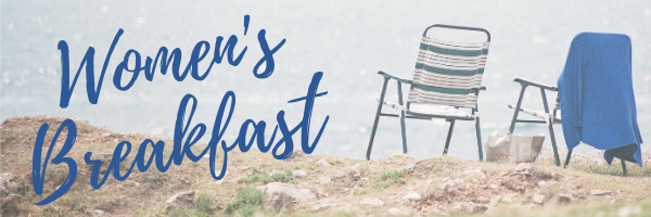 Women's Breakfast · This Saturday! · 10-11:30AM