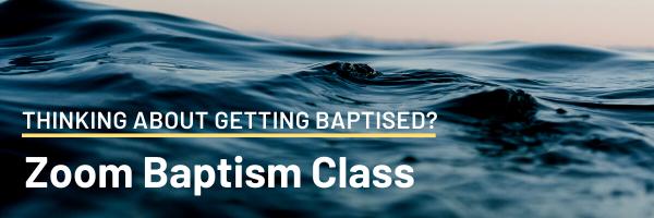Baptism Class • This Sunday • 2PM