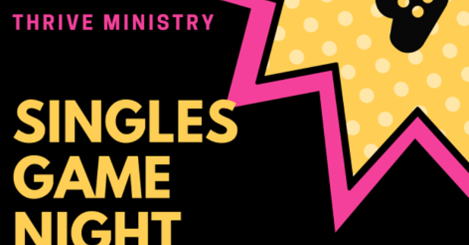 THRIVE Singles Game Night