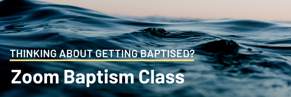 Baptism Class • Today • 2PM