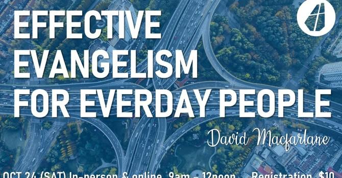 Effective Evangelism For Everyday People