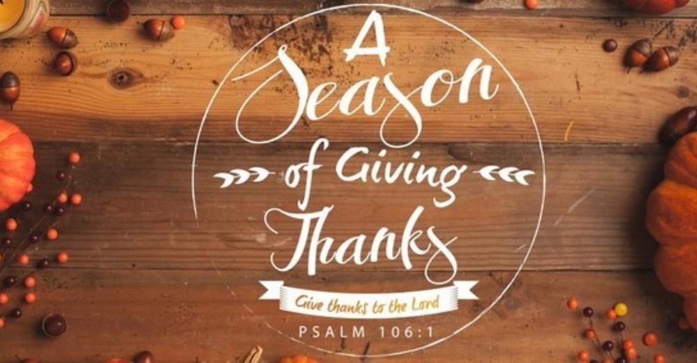 A Season of Giving Thanks