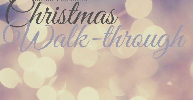 Christmas Walk-through