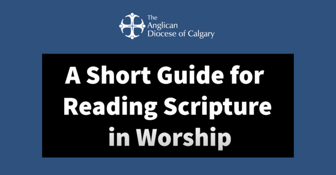 A Short Guide to Reading Scripture in Worship