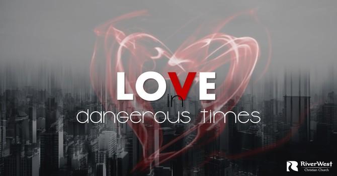 Love is Patient & Kind