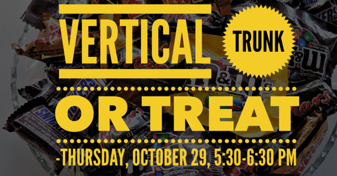 2nd Annual Vertical Trunk or Treat