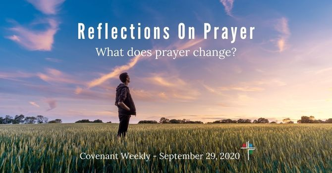 Reflections On Prayer: What Does Prayer Change? image