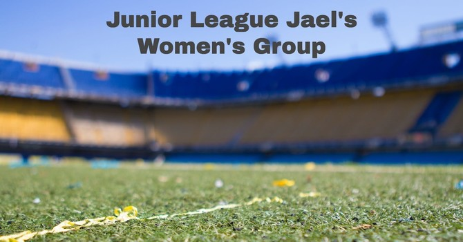 Junior League Jael's
