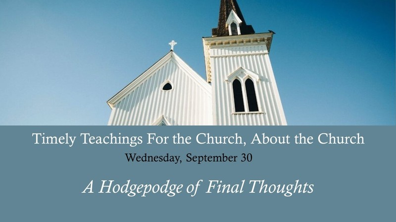 Hodgepodge of Final Thoughts