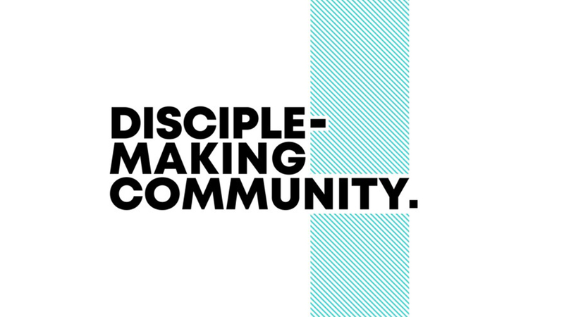 A Disciple-Making Community