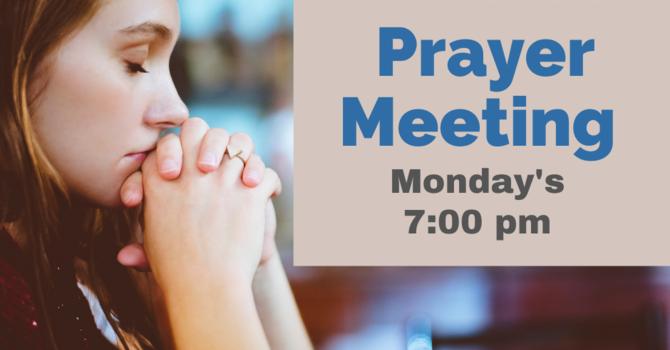 Monday Night Prayer Meeting