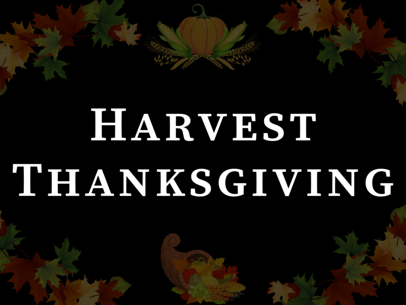 Harvest Thanksgiving & Confirmation, 10:00 A.M.
