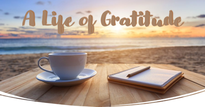 The Gift of Gratitude to God