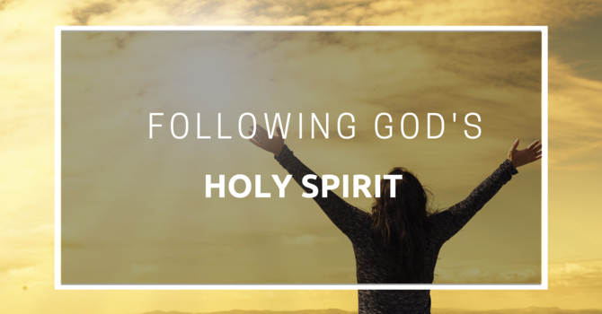 Following God's Holy Spirit