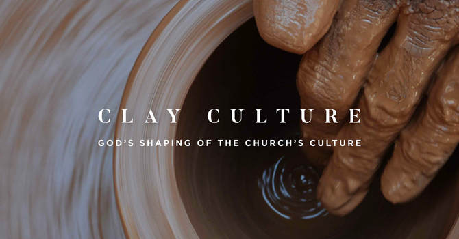 Foundational Concepts of Clay Culture
