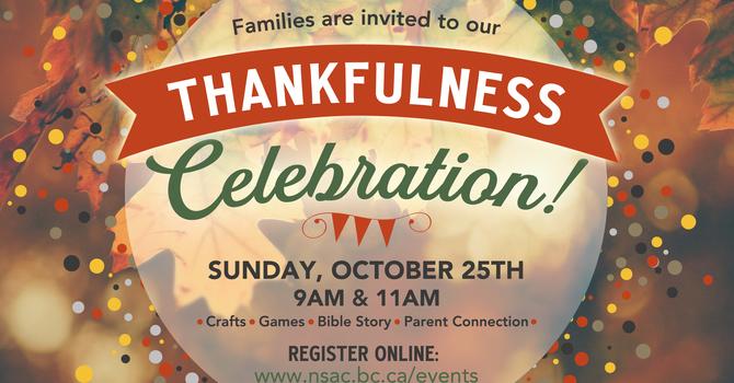 Thankfulness Celebration Family Event