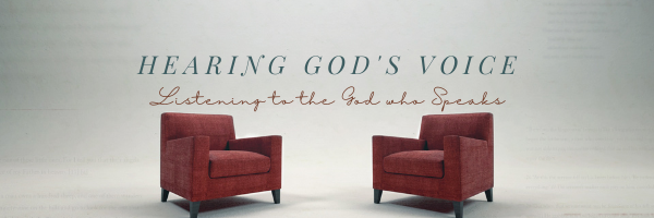This Sunday · Hearing God's Voice · New Teaching Series