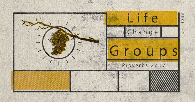 Life Change Groups