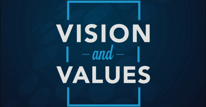 Vision and Values - Biblically Based